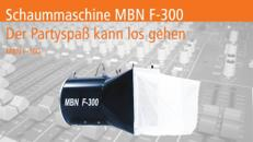 Schaummaschine MBN F300 oder MBN F630 mieten // Schaumparty