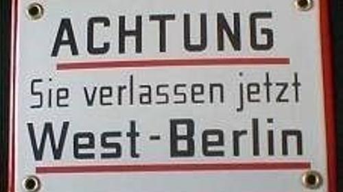 Berliner Grenzschild, Grenzschild, Berlin, Berliner, Haupstadt, Westberlin, Ostberlin, Warnschild, Hinweisschild