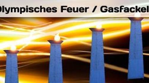 Gasfackeln - Olympisches Feuer - Fackeln