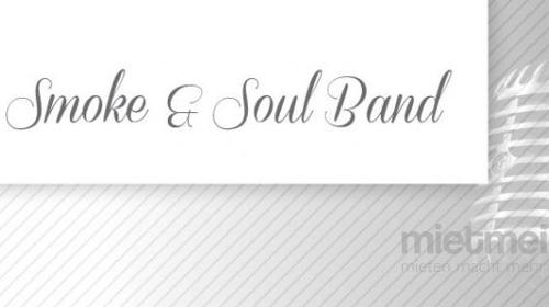 Smoke & Soul Band Partyband & Hochzeitsband Berlin