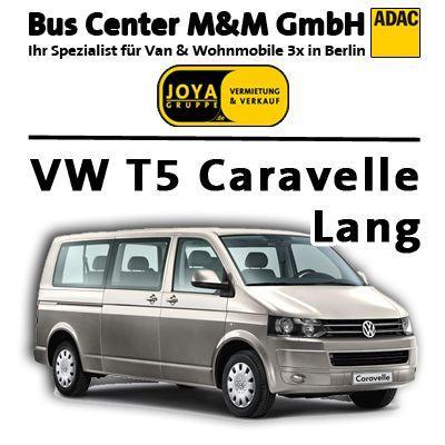 vw t5 caravelle mit langem radstand 9 sitzer mieten - 109,00 eur pro